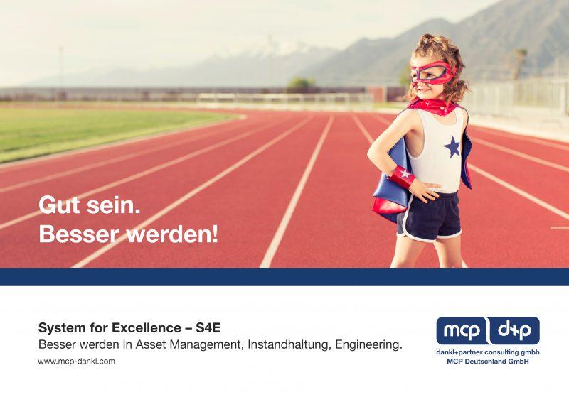 System for Excellence, S4E, dankl, MCP, gut sein. besser werden