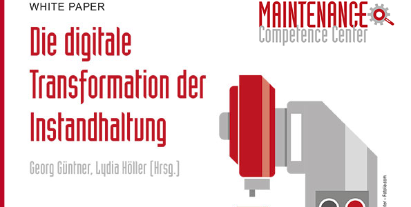 Digitale Transformation der Instandhaltung