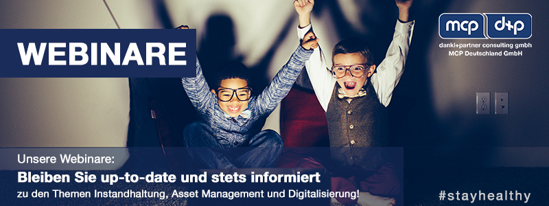 Experten-Tipps, Webinare, COVID-19, Webinar, Gespräch, dankl, MCP, Instandhaltung,Asset Management