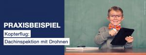 dp_MCP_praxisbeispiel_kopterflug_dachinspektion_mit_drohnen